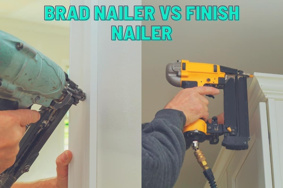 Brad Nailer vs Finish Nailer - A split image showing someone fixing from with a brad nailer on the left and a finish nailer on the right