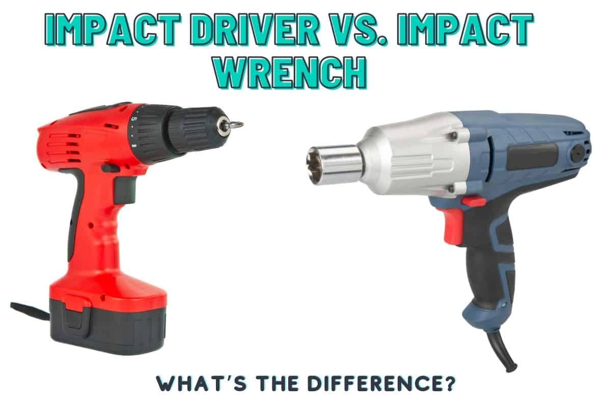 An image showing an impact driver vs impact wrench