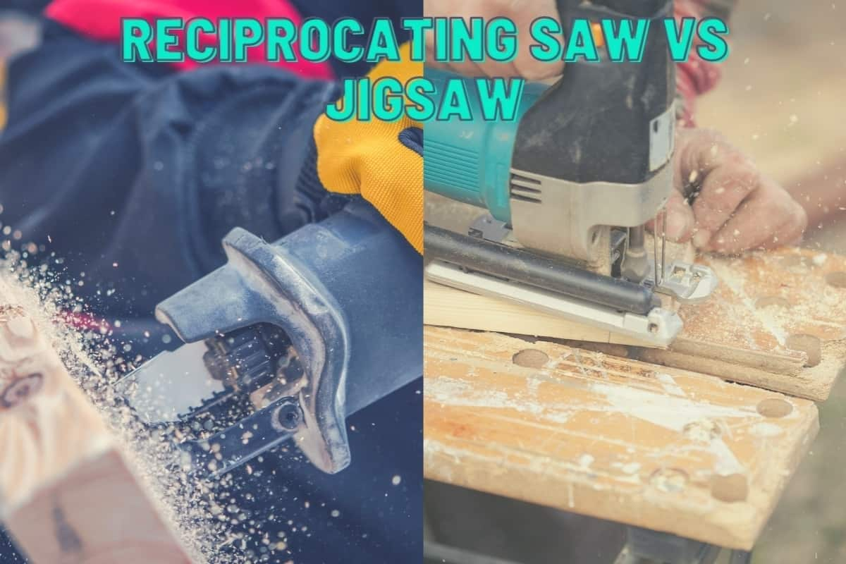 Reciprocating Saw Vs Jigsaw - A split image showing someone cutting wood with a reciprocating saw on the left and a jigsaw on the right